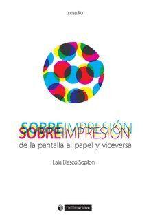 SOBREIMPRESIÓN DE LA PANTALLA AL PAPEL Y VICEVERSA
