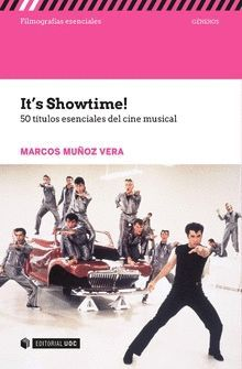 IT'S SHOWTIME!. 50 TÍTULOS ESENCIALES DEL CINE MUSICAL