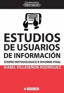 ESTUDIOS DE USUARIOS DE INFORMACIÓN