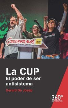 LA CUP. EL PODER DE SER ANTISISTEMA