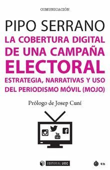 LA COBERTURA DIGITAL DE UNA CAMPAÑA ELECTORA