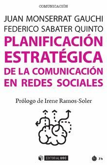 PLANIFICACIÓN ESTRATÉGICA DE LA COMUNICACIÓN EN REDES SOCIALES