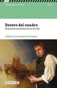 DENTRO DEL CUADRO. 50 PRESENCIAS PICTÓRICAS EN EL CINE