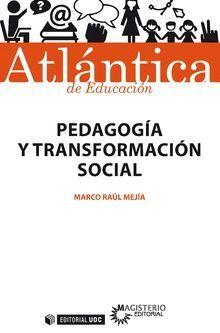 PEDAGOGÍA Y TRANSFORMACIÓN SOCIAL