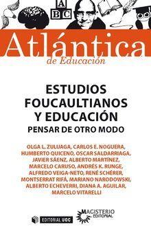 ESTUDIOS FOUCAULTIANOS Y EDUCACIÓN