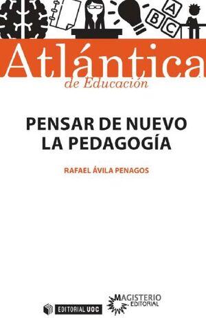 PENSAR DE NUEVO LA PEDAGOGÍA