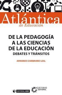 DE LA PEDAGOGÍA A LAS CIENCIAS DE LA EDUCACIÓN