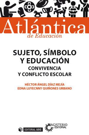 SUJETO, SÍMBOLO Y EDUCACIÓN