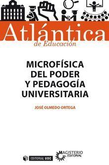 MICROFÍSICA DEL PODER Y PEDAGOGÍA UNIVERSITARIA