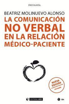 LA COMUNICACIÓN NO VERBAL EN LA RELACIÓN MÉDICO-PACIENTE