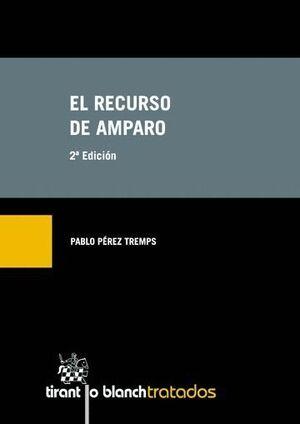 EL RECURSO DE AMPARO 2ª EDICIÓN 2015