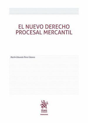 EL NUEVO DERECHO PROCESAL MERCANTIL