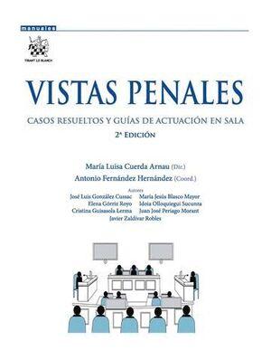 VISTAS PENALES. CASOS RESUELTOS Y GUAS DE ACTUACIÓN EN SALA 2ª EDICIÓN 2015