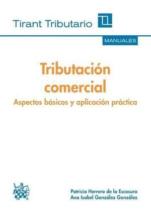 TRIBUTACIÓN COMERCIAL ASPECTOS BÁSICOS Y APLICACIÓN PRÁCTICA