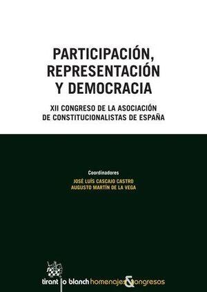 PARTICIPACIÓN, REPRESENTACIÓN Y DEMOCRACIA XII CONGRESO DE LA ASOCIACIÓN DE CONSTITUCIONALISTAS DE ESPAÑA