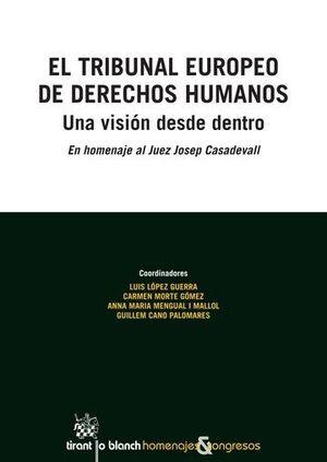 EL TRIBUNAL EUROPEO DE DERECHOS HUMANOS. UNA VISIÓN DESDE DENTRO