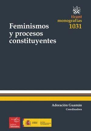 FEMINISMOS Y PROCESOS CONSTITUYENTES