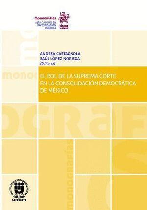 EL ROL DE LA SUPREMA CORTE EN LA CONSOLIDACIÓN DEMOCRÁTICA DE MÉXICO