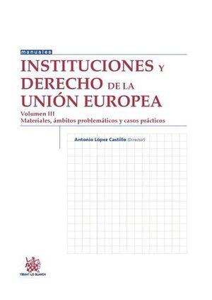 INSTITUCIONES Y DERECHO DE LA UNIÓN EUROPEA VOLUMEN III