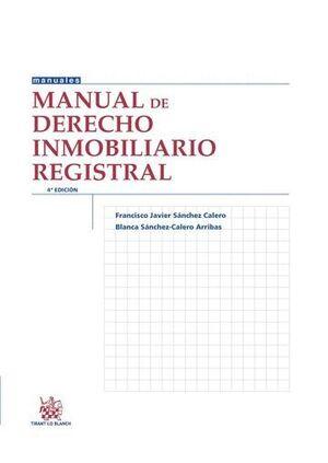 MANUAL DE DERECHO INMOBILIARIO REGISTRAL 4ª EDICIÓN 2015