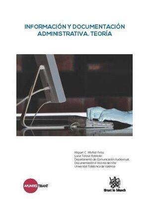 INFORMACIÓN Y DOCUMENTACIÓN ADMINISTRATIVA. TEORÍA