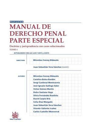 MANUAL DE DERECHO PENAL PARTE ESPECIAL TOMO 1 DOCTRINA Y JURISPRUDENCIA CON CASOS SOLUCIONADOS
