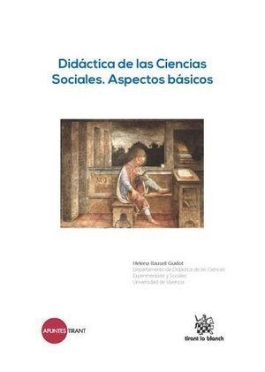 DIDÁCTICA DE LAS CIENCIAS SOCIALES. ASPECTOS BÁSICOS
