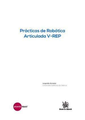 PRÁCTICAS DE ROBÓTICA ARTICULADA V-REP