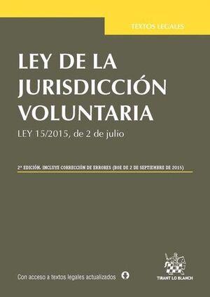 LEY DE LA JURISDICCIÓN VOLUNTARIA 2ª EDICIÓN 2015