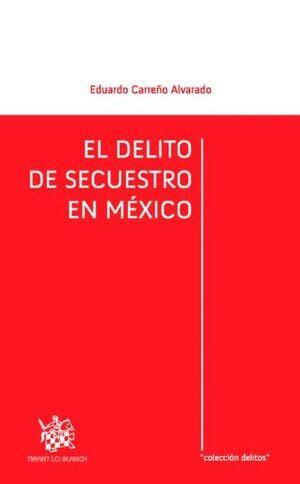 EL DELITO DE SECUESTRO EN MÉXICO