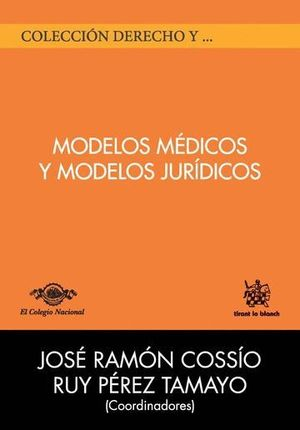 MODELOS MÉDICOS Y MODELOS JURDICOS