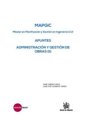 MAPGIC APUNTES ADMINISTRACIÓN Y GESTIÓN DE OBRAS (II)