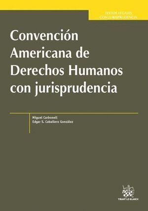 CONVENCIÓN AMERICANA DE DERECHOS HUMANOS CON JURISPRUDENCIA
