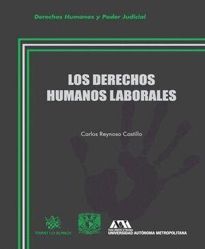 LOS DERECHOS HUMANOS LABORALES