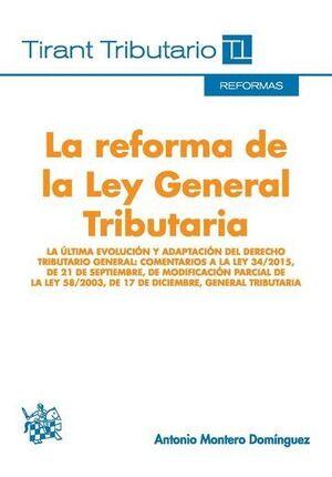 LA REFORMA DE LA LEY GENERAL TRIBUTARIA