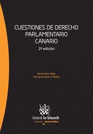 CUESTIONES DE DERECHO PARLAMENTARIO CANARIO 2ª EDICIÓN 2015