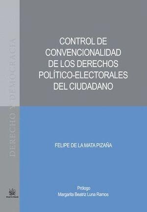 CONTROL DE CONVENCIONALIDAD DE LOS DERECHOS POLTICO-ELECTORALES DEL CIUDADANO