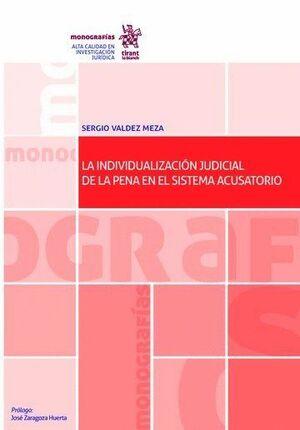 LA INDIVIDUALIZACIÓN JUDICIAL DE LA PENA EN EL SISTEMA ACUSATORIO