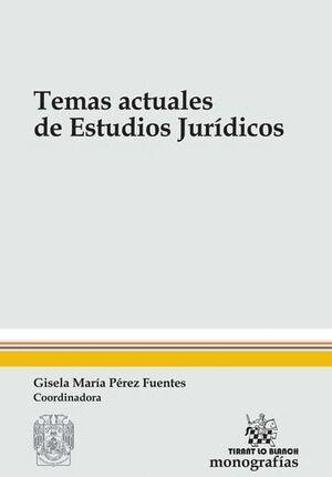 TEMAS ACTUALES DE ESTUDIOS JURÍDICOS