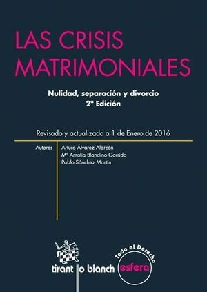 LAS CRISIS MATRIMONIALES 2ª EDICIÓN 2016