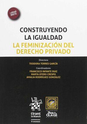 CONSTRUYENDO LA IGUALDAD. LA FEMINIZACIÓN DEL DERECHO PRIVADO. CARMONA III