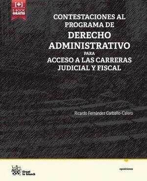 CONTESTACIONES AL PROGRAMA DE DERECHO ADMINISTRATIVO PARA ACCESO A LAS CARRERAS JUDICIAL Y FISCAL