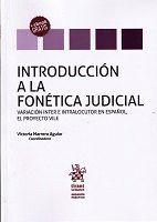 INTRODUCCIÓN A LA FONÉTICA JUDICIAL
