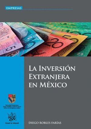 LA INVERSIÓN EXTRANJERA EN MÉXICO