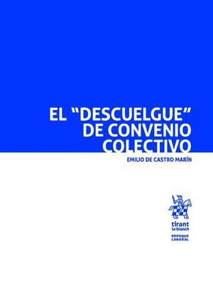 EL DESCUELGUE DE CONVENIO COLECTIVO