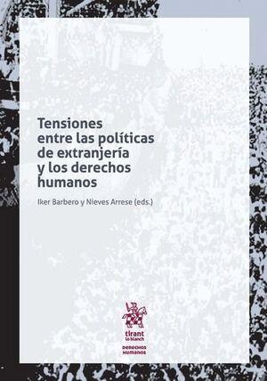 TENSIONES ENTRE LAS POLÍTICAS DE EXTRANJERÍA Y LOS DERECHOS HUMANOS