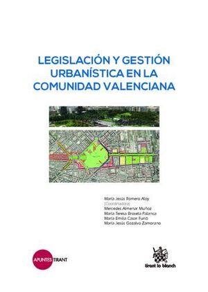 LEGISLACIÓN Y GESTIÓN URBANÍSTICA EN LA COMUNIDAD VALENCIANA
