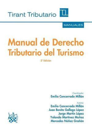 MANUAL DE DERECHO TRIBUTARIO DEL TURISMO 2ª EDICIÓN 2016