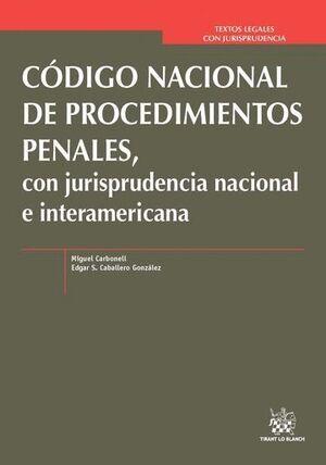 CÓDIGO NACIONAL DE PROCEDIMIENTOS PENALES, CON JURISPRUDENCIA NACIONAL E INTERAMERICANA