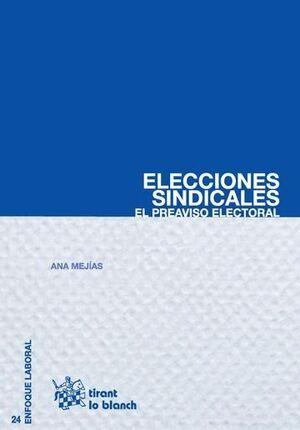 ELECCIONES SINDICALES EL PREAVISO ELECTORAL